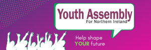 More information on the Youth Assembly for Northern Ireland